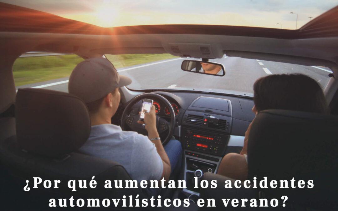 ¿Por qué aumentan los accidentes automovilísticos en verano?