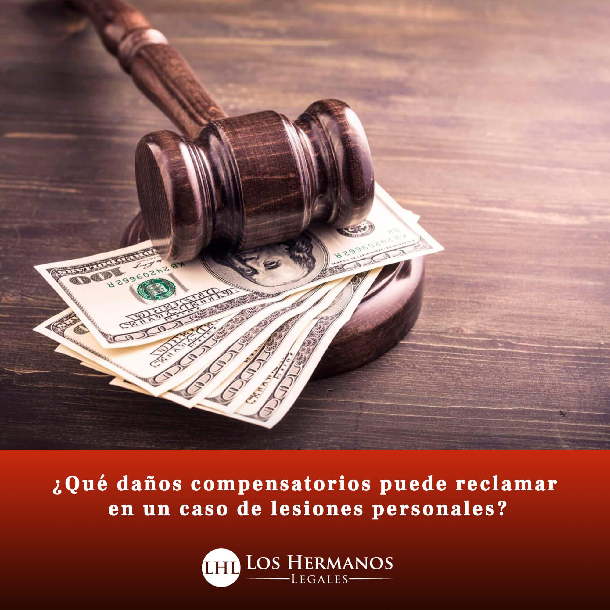 ¿A qué tipo de daños compensatorios tiene derecho en un caso de lesiones personales?